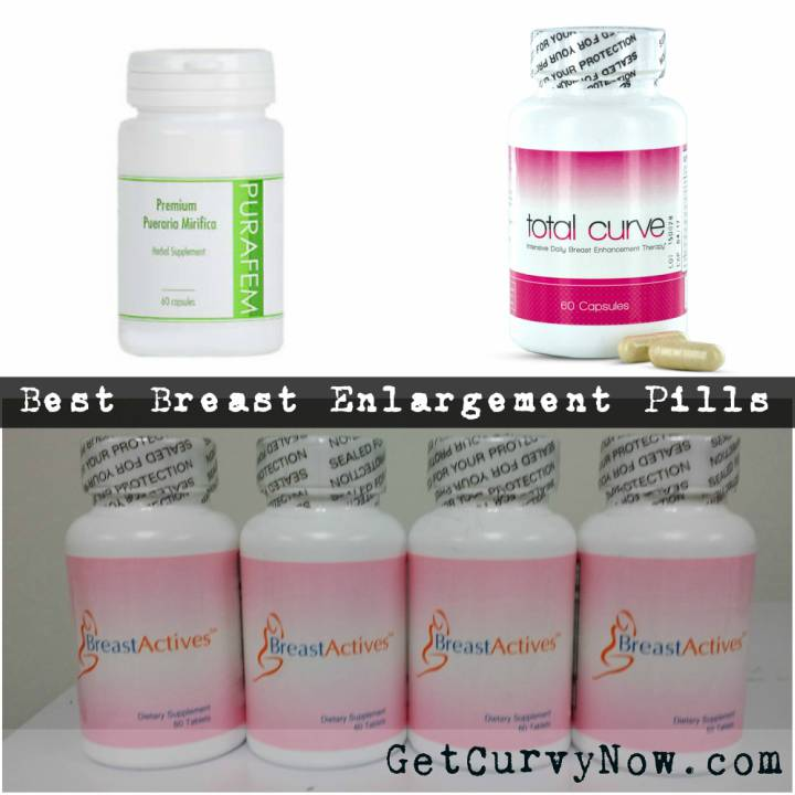 The Best Natural Breast Enhancement Pills And Supplements 2017