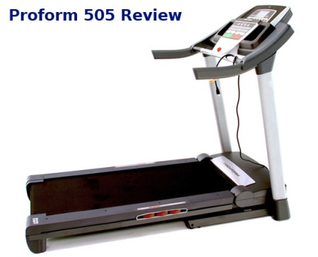 proform 505 treadmill review