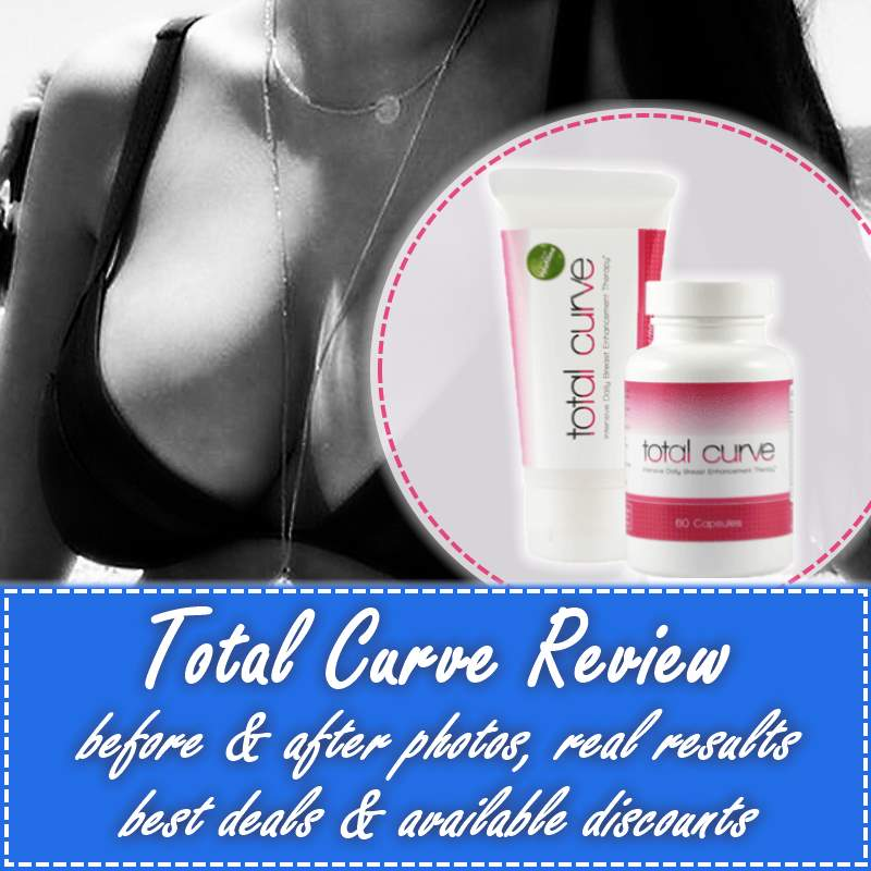 Total Curve Review - Best Natural Breast Enhancement