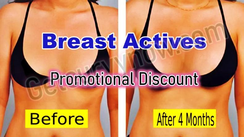 Breast Actives Promotional Discount